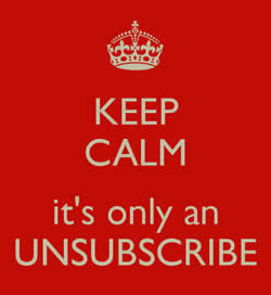 Unsubscribes – An opportunity not a problem